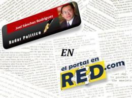 LEE LA COLUMNA RADAR POLÍTICO EN EL PORTAL EN RED