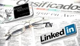 TAMBIEN EN LINKEDIN PUEDES RECIBIR EL CONTENIDO DE RADAR POLÍTICO